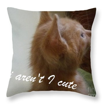 Cutest Kitty Ever Throw Pillow
