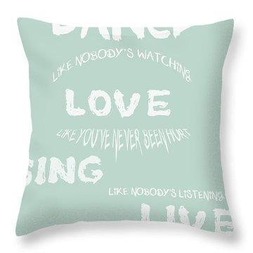 Dance Like Nobody's Watching - Blue Throw Pillow by Georgia Fowler