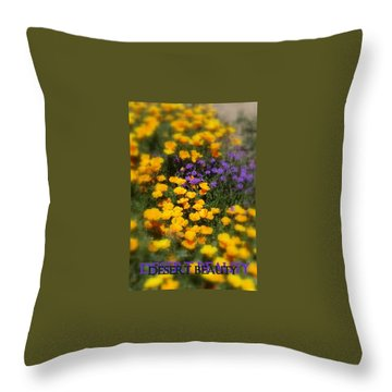 Throw Pillow featuring the photograph Desert Beauty by Carla Parris