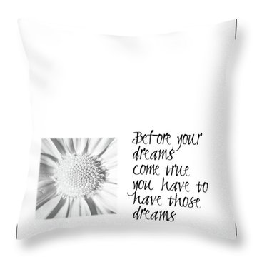 Dreams Come True Quote Throw Pillow