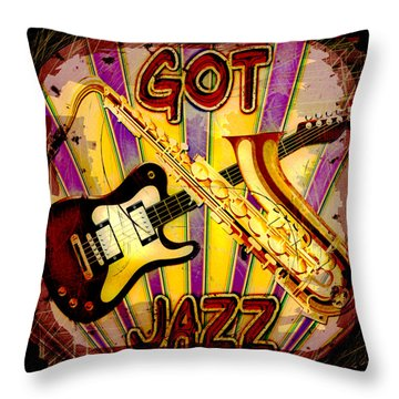Got Jazz Abstract Throw Pillow by David G Paul