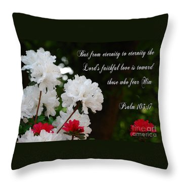 His Faithful Love Throw Pillow by Linda Mesibov