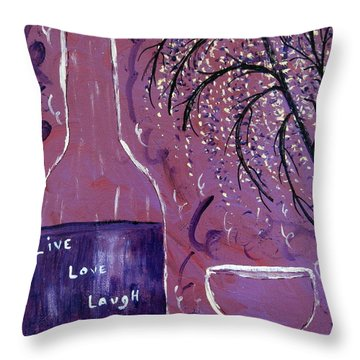 Live Love Laugh Wine Throw Pillow