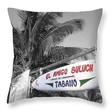 Throw Pillow featuring the photograph Mahahual Mexico Surfboard Sign Color Splash Black And White by Shawn O'Brien