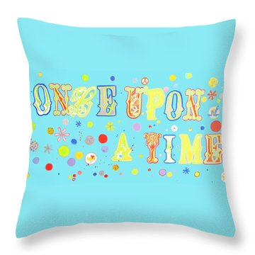 Once Upon A Time Throw Pillow by Beth Saffer