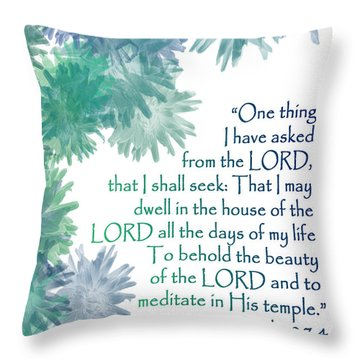 One Thing I Have Asked Throw Pillow by Christopher Gaston