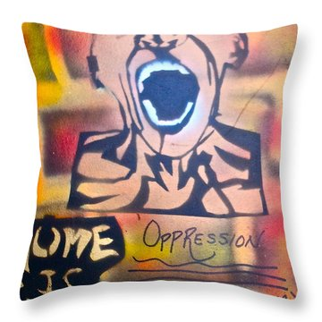 Oppression Makes Me Wanna Holler Throw Pillow by Tony B Conscious