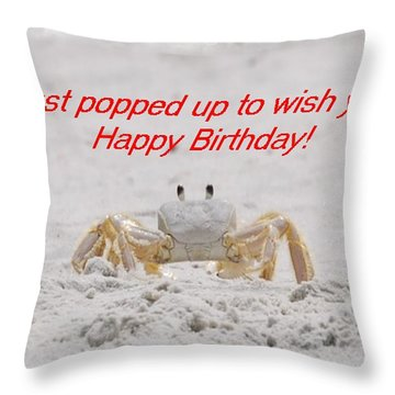 Popped In To Wish You Happy Birthday Throw Pillow by Judy Hall-Folde