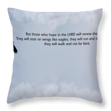 Scripture And Picture Isaiah 40 31 Throw Pillow by Ken Smith