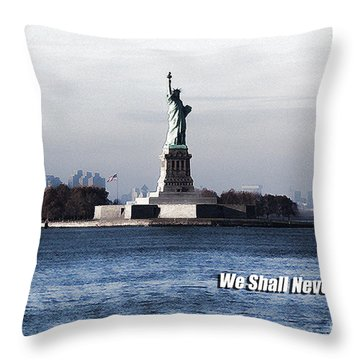 Throw Pillow featuring the photograph We Shall Never Forget - 9/11 by Mark Madere