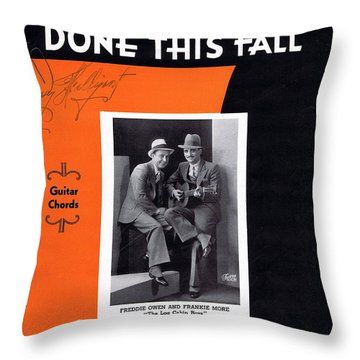 When The Work's All Done This Fall Throw Pillow