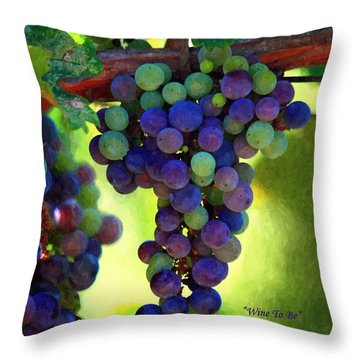 Wine To Be - Art Throw Pillow