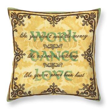 Work Dance Love Throw Pillow