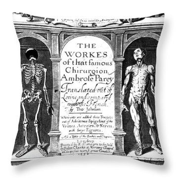 Workes Of That Famous Chirurgion Throw Pillow by Science Source