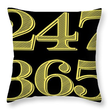 247 365 Throw Pillow