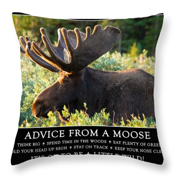 Advice From A Moose Throw Pillow