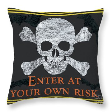 Enter At Your Own Risk  Throw Pillow