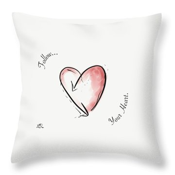 Follow Your Heart Throw Pillow by Jason Nicholas