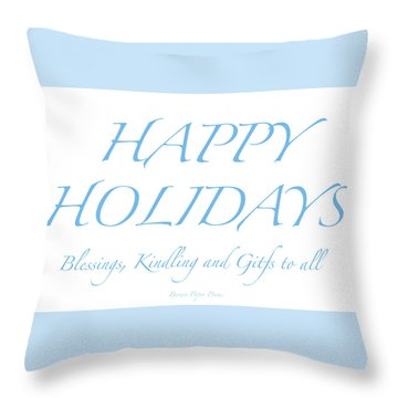 Happy Holidays - Day 2 Throw Pillow