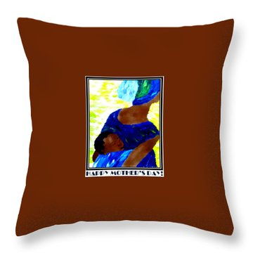 Happy Mother's Day 6 Throw Pillow