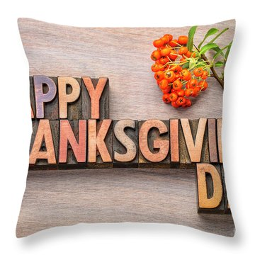 Happy Thanksgiving Day In Wood Type Throw Pillow