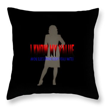 I Know My Value Throw Pillow
