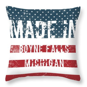 Made In Boyne Falls, Michigan Throw Pillow