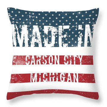 Made In Carson City, Michigan Throw Pillow