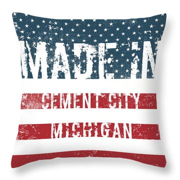 Made In Cement City, Michigan Throw Pillow