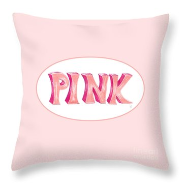 Throw Pillow featuring the drawing Pink by Cindy Garber Iverson
