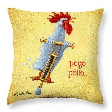 Pogo Pollo... Throw Pillow