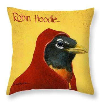 Robin Hoodie... Throw Pillow