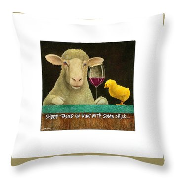 Sheep Faced On Wine With Some Chick... Throw Pillow