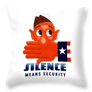 Silence Means Security Throw Pillow by War Is Hell Store