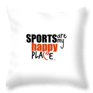 Sports Are My Happy Place Throw Pillow