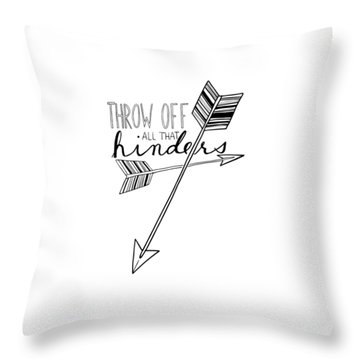 Throw Pillow featuring the digital art Throw Off All That Hinders by Nancy Ingersoll