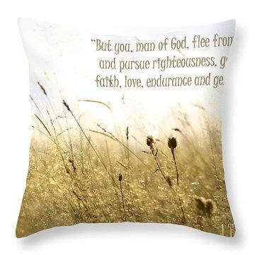 1 Timothy 6 11 Throw Pillow