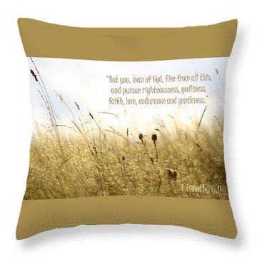 Throw Pillow featuring the photograph 1 Timothy 6 11 by Emanuel Tanjala