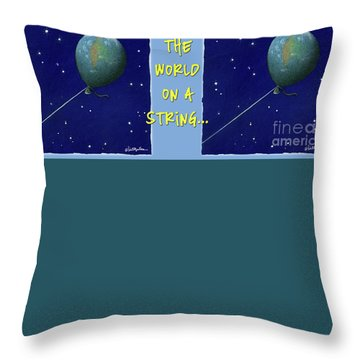 Throw Pillow featuring the painting World On A String... by Will Bullas