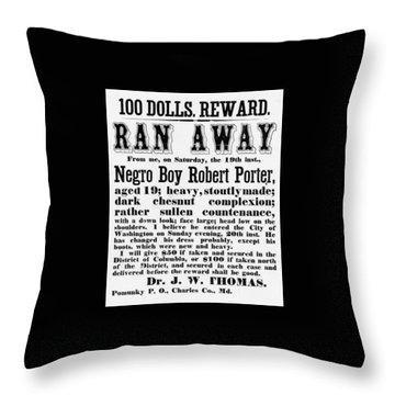 100 Dolls. Reward Ran Away Throw Pillow