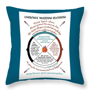 Cherokee Wedding Blessing Throw Pillow