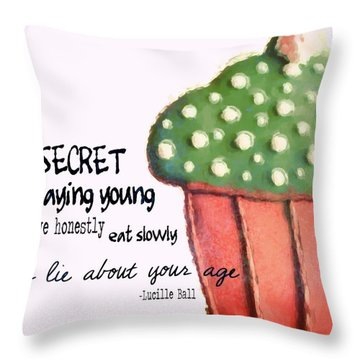 Forever Young Secret Quote Throw Pillow