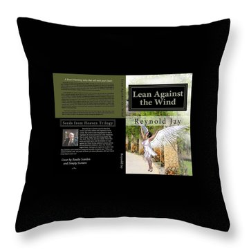 Lean Against The Wind Throw Pillow