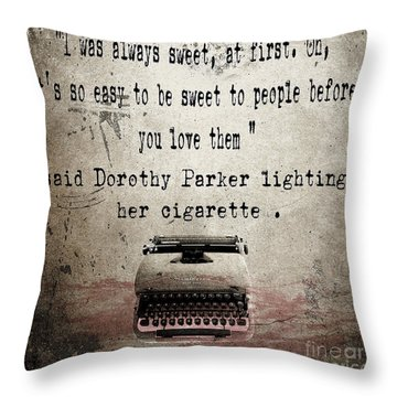 Said Dorothy Parker Throw Pillow by Cinema Photography
