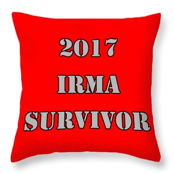 2017 Irma Survivor Throw Pillow by Judy Hall-Folde