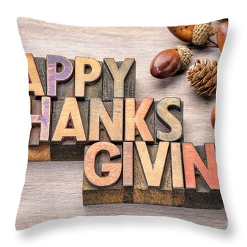 Happy Thanksgiving In Wood Type Throw Pillow