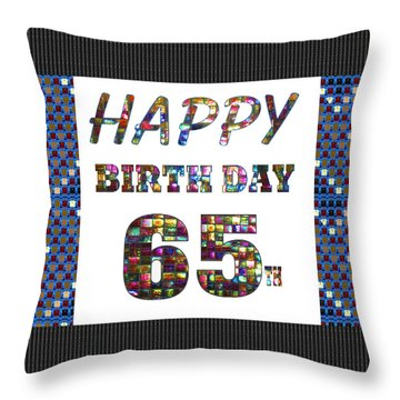 65th Happy Birthday Greeting Cards Pillows Curtains Phone Cases Tote By Navinjoshi Fineartamerica Throw Pillow