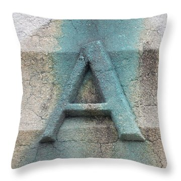 A Is For  Throw Pillow
