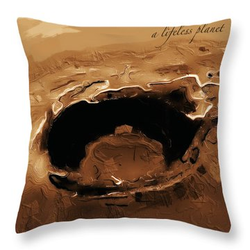 A Lifeless Planet Brown Throw Pillow