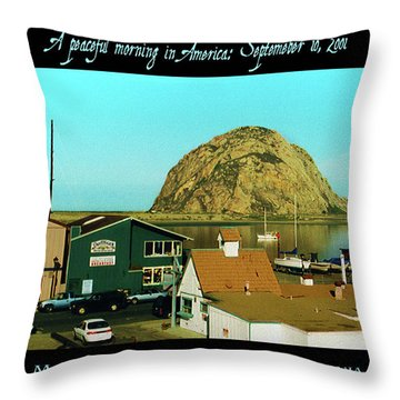 A Peaceful Morning In America 9-10-01 Throw Pillow